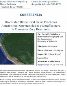 Conferencia Diversidad Biocultural en las Fronteras Amazónicas. Oportunidades y Desafios para la Conservación y Desarrollo